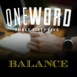 One Word - Balance