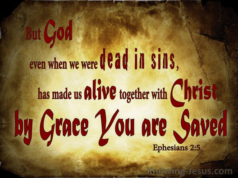 Ephesians 2-5 BY Grace You Are Saved brown